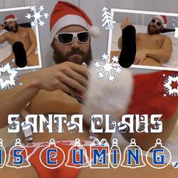 SANTA CLAUS IS CUMING!.. - MrBigFatDick