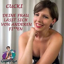 CUCKI, DEINE FRAU LÄSST SICH VON ANDEREN - GypsyPage