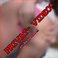 PRIVAT- VIDEO! Intim, vertraut und ? ! - bibixxx