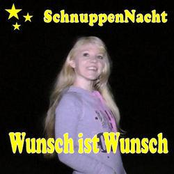 SchnuppenNacht - Wunsch ist Wunsch - little-nicky